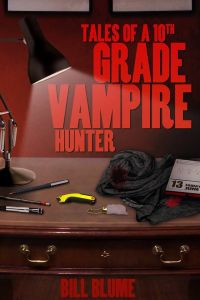 Tales of a 10th Grade Vampire Hunter